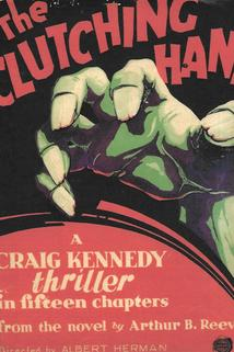 The Amazing Exploits of the Clutching Hand  - The Amazing Exploits of the Clutching Hand