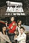 Mulan on the Run  - Mulan on the Run