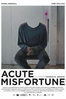 Acute Misfortune  - Acute Misfortune