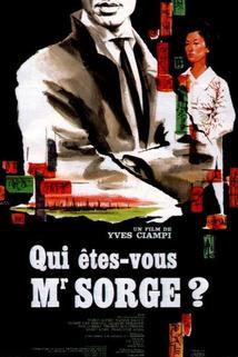 Kdo jste, doktore Sorge?