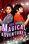 Junk Drawer Magical Adventures  - Junk Drawer Magical Adventures