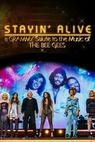 Stayin' Alive: A Grammy Salute to the Music of the Bee Gees (2017)