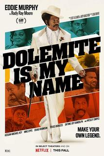 Dolemite Is My Name  - Dolemite Is My Name