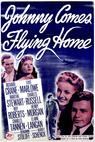 Johnny Comes Flying Home