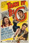 Take It Big (1944)