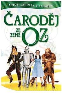 Čaroděj ze země Oz  - The Wizard of Oz