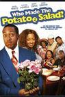 Who Made the Potatoe Salad? (2006)