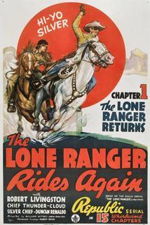 The Lone Ranger Rides Again