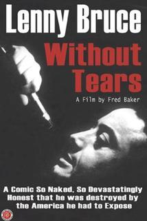 Lenny Bruce Without Tears  - Lenny Bruce Without Tears