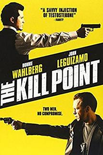 The Kill Point  - The Kill Point