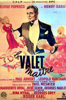Valet maître, Le