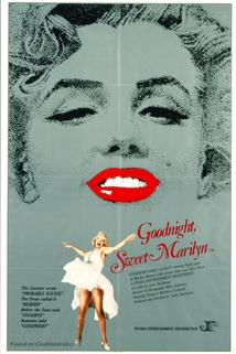 Goodnight, Sweet Marilyn