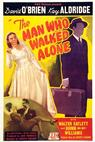 The Man Who Walked Alone (1945)