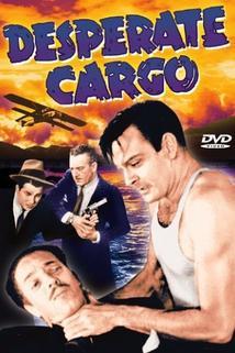 Desperate Cargo  - Desperate Cargo
