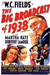 The Big Broadcast of 1938  - The Big Broadcast of 1938