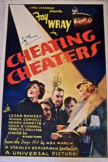Cheating Cheaters