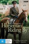 Horseman Riding By, A