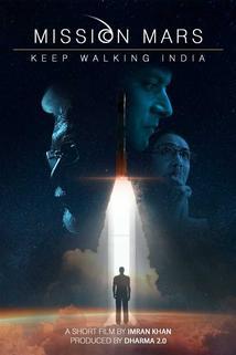 Mission Mars: Keep Walking India