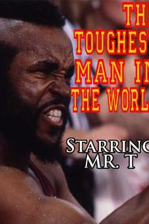 Nejsilnější muž světa  - Toughest Man in the World, The