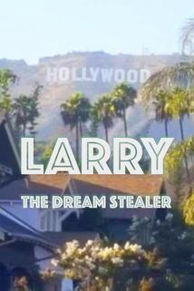 Larry the Dream Stealer