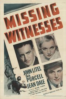 Missing Witnesses  - Missing Witnesses