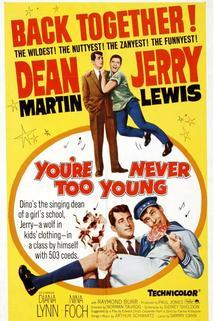 You're Never Too Young  - You're Never Too Young