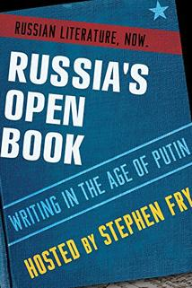 Russia's Open Book: Writing in the Age of Putin