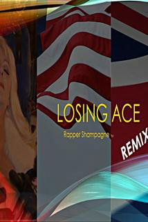 Losing Ace Remix Music Video