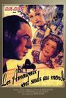 Amoureux sont seuls au monde, Les (1948)