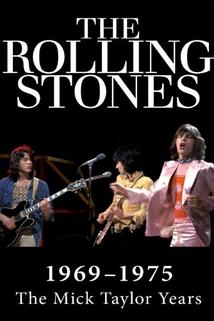The Rolling Stones: Mick Taylor Years 1969 to 1974