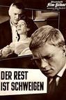 Rest ist Schweigen, Der (1959)