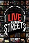 Live from the Streets (2013-2014)