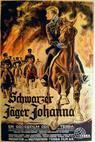 Schwarzer Jäger Johanna
