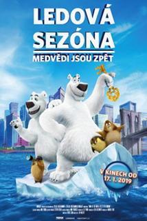 Plakát k filmu: Ledová sezóna: Medvědi jsou zpátky