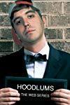 Hoodlums: The Web Series