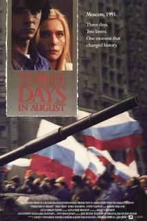 Three Days in August