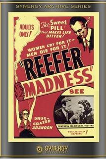 Reefer Madness   - Tell Your Children