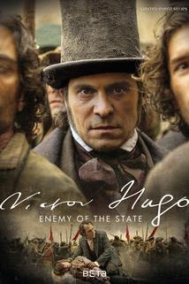 Victor Hugo - Enemy of the State