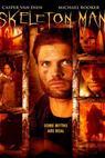 Skeleton Man (2004)