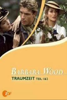 Duhový had  - Barbara Wood: Traumzeit