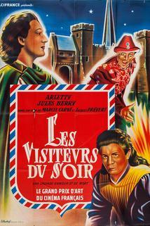 Návštěva z temnot  - Visiteurs du soir, Les