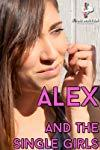 Alex and the Single Girls - Alex and the Single Girls  - Alex and the Single Girls