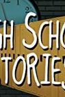 High School Stories: Scandals, Pranks, and Controversies (2003)