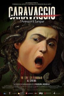 Caravaggio - Duše a krev  - Caravaggio - L'anima e il sangue