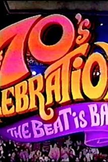 A '70s Celebration: The Beat Is Back  - A '70s Celebration: The Beat Is Back