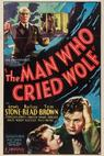 The Man Who Cried Wolf