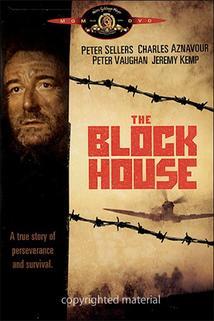 Podzemní pevnost  - The Blockhouse