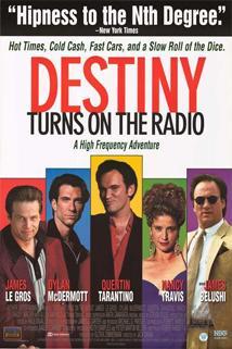 Johnny zapíná rádio  - Destiny Turns on the Radio