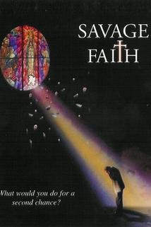 Savage Faith