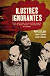 Ilustres ignorantes ()